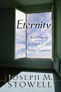 Eternity Reclaiming A Passion For What E
