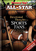 Devotional Thoughts for Sports Fans of Baseball, Basketball, Football, and Hockey: All Star Edition