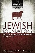 Jewish Foundations: Sacrifice, Worship, and the Messiah