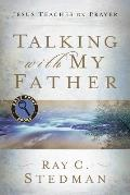Talking with My Father: Jesus Teaches on Prayer (Large Print) (Easy Print Books)