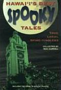 Hawaiis Best Spooky Tales #00: Hawai'i's Best Spooky Tales: True Local Spine-Tinglers