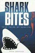 Shark Bites True Tales Of Survival