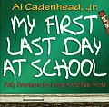 My First Last Day at School: Daily Devotions for Living in the Real World