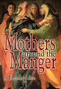 Mothers Around the Manger