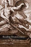 Reading Deuteronomy: A Literary and Theological Commentary