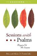 Sessions with Psalms: Prayers for All Seasons