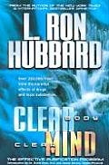 Clear Body, Clear Mind: The Effective Purification Program by L Ron Hubbard