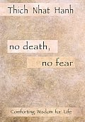 No Death No Fear Comforting Wisdom For L