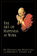 Art Of Happiness At Work