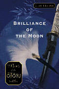Tales of the Otori #03: Brilliance of the Moon