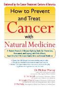 How to Prevent and Treat Cancer with Natural Medicine Cover