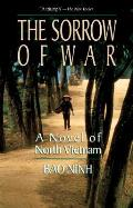 The Sorrow of War: A Novel of North Vietnam Cover