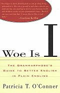 Woe Is I The Grammarphobes Guide To Better English