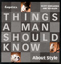 Esquire's Things a Man Should Know about Style