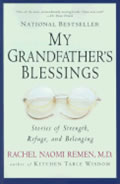 My Grandfathers Blessings Stories of Strength Refuge & Belonging