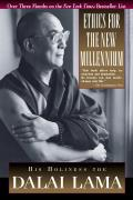 Ethics for the New Millennium: His Holiness the Dalai Lama