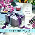 The Language of Gifts