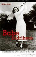 Babe Didrikson The Greatest All Sport Athlete of All Time