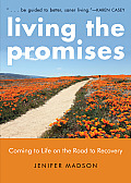 Living the Promises: Coming to Life on the Road to Recovery Cover