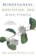 Mindfulness Meditation & Mind Fitness