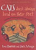 Cats Dont Always Land on Their Feet Hundreds of Fascinating Facts from the Cat World