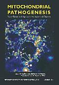 Mitochondrial Pathogenesis: From Genes and Apoptosis to Aging and Disease