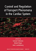 Control and Regulation of Transport Phenomena in the Cardiac System, Volume 1123