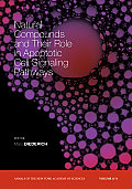 Natural Compounds and Their Role in Apoptotic Cell Signaling Pathways, Volume 1171