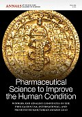Pharmaceutical science to improve the human condition; Prix Galien 2010; winners and finalist candidates of the Prix Galien USA, International, and Pro Bono Humanitarian Awards 2010