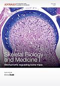 Skeletal Biology and Medicine I: Mechanisms Regulating Bone Mass, Volume 1237