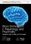 Brain stimulation in neurology and psychiatry; advances, opportunities, and challenges