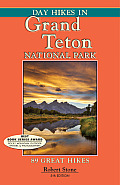 Day Hikes in Grand Teton National Park: 89 Great Hikes (Day Hikes)