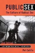 Public Sex : Culture of Radical Sex (2ND 00 Edition)