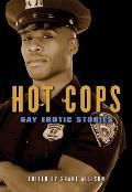 Hot Cops: Gay Erotic Stories