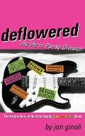 Deflowered: My Life in Pansy Division Cover