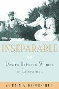 Inseparable Desire Between Women in Literature