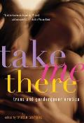 Take Me There book cover