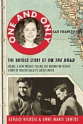 One and Only: The Untold Story of on the Road and Luanne Henderson, the Woman Who Started Jack Kerouac and Neal Cassady on Their Jou Cover