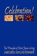 Celebration Ten Principles Of More Joyou