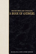 Doctrine & Covenants, a Book of Answers: The 25th Annual Sidney B. Sperry Symposium