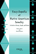 Encyclopedia of Native American Jewelry: A Guide to History, People, and Terms