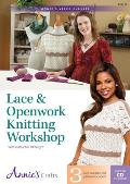 Lace & Openwork Knitting Workshop: With Instructor Jill Wright