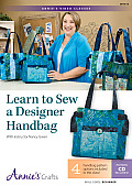 Learn to Sew a Designer Handbag: With Instructor Nancy Green