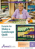 Learn to Make a Landscape Quilt: With Instructor Lenore Crawford