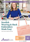 Swedish Weaving & Huck Embroidery Made Easy DVD: With Instructor Katherine Kennedy