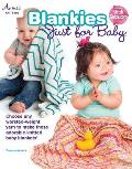 Blankies Just for Babies