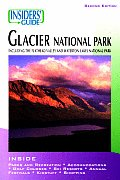 Insider's Guide to Glacier National Park: Including the Flathead Valley and Waterton Lakes National Park