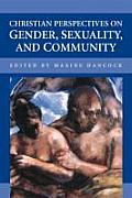 Christian Perspectives on Gender, Sexuality, and Community