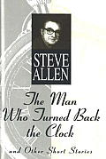The Man Who Turned Back the Clock: And Other Short Stories Cover