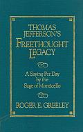 Thomas Jefferson's Freethought Legacy